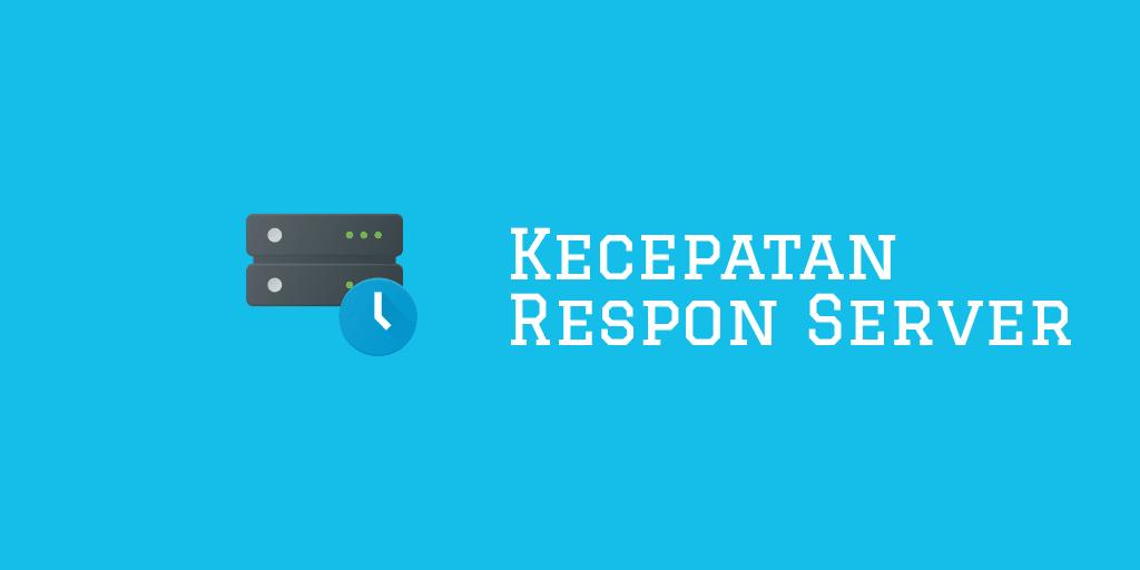 Kecepatan Respon Server