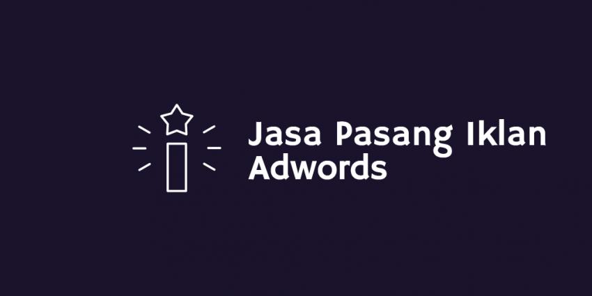 Jasa Pasang Iklan Adwords